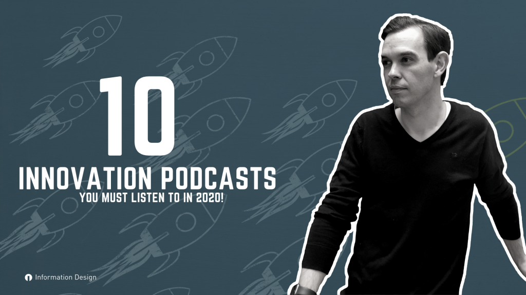 10 Innovation Podcasts You Must Listen To In 2020