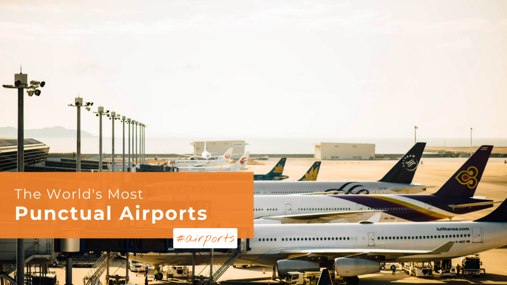world's most punctual airports