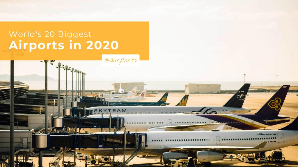 world's biggest airports 2020