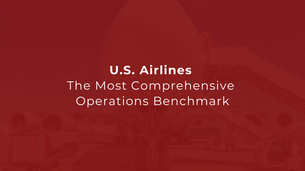 U.S. Airlines Operations Benchmark