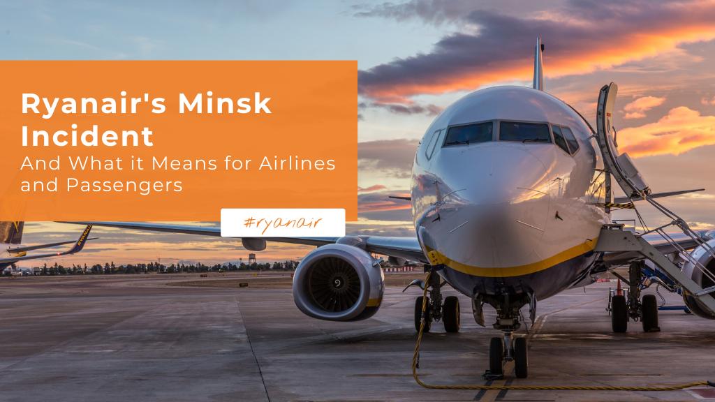 Ryanair's Minsk Incident