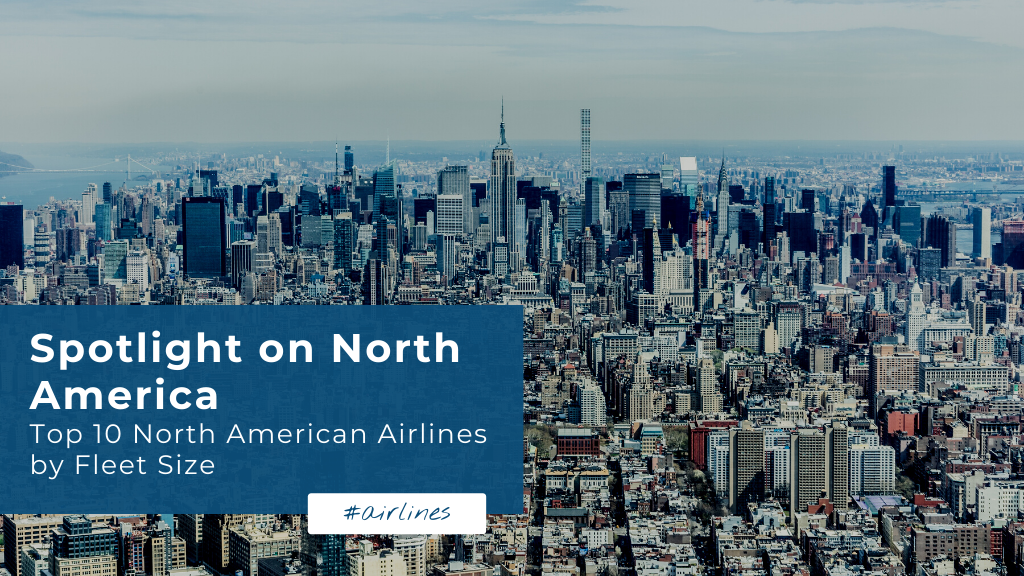 Top 10 Biggest North American Airlines