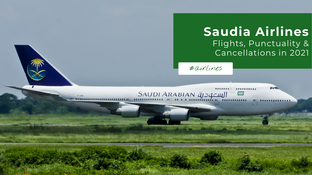 Saudia Arabian Airlines - Flights Punctuality and Cancellations