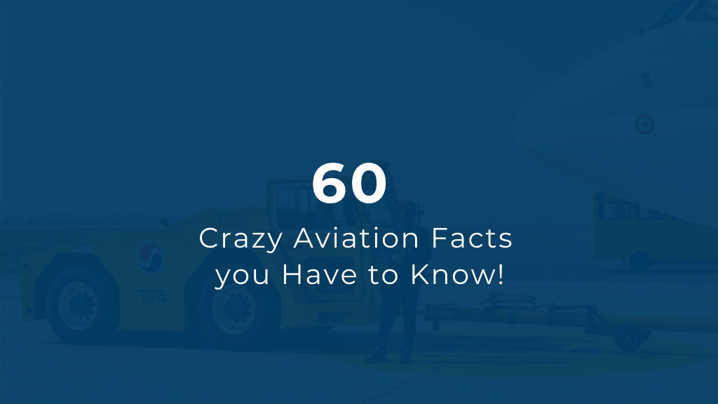 Crazy Aviation Facts