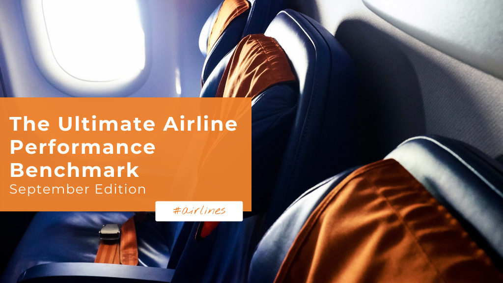 The Ultimate Airline Performance Benchmark — September Edition