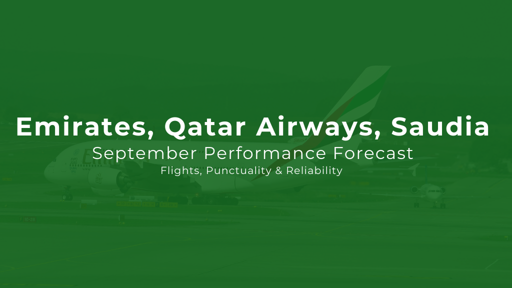 Emirates, Qatar Airways, Saudia: September Performance Forecast