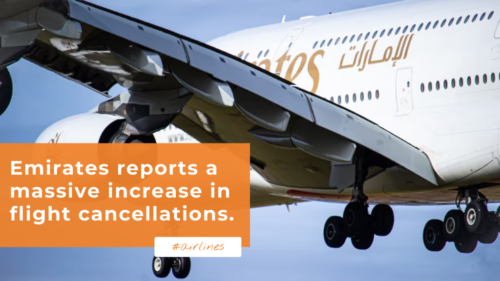 Emirates reports a massive increase in flight cancellations