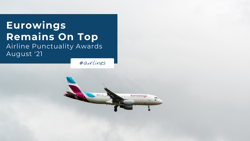 Eurowings Remains On Top — Airline Punctuality Awards August 2021